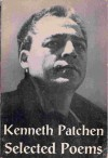 Selected poems (The New classics series) - Kenneth Patchen