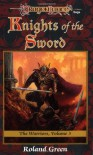 Knights of the Sword - Roland J. Green