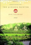 The Ginseng Hunter - Jeff Talarigo