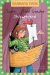 Junie B., First Grader: Shipwrecked #23 -