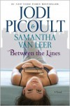Between the Lines - Samantha van Leer, Jodi Picoult
