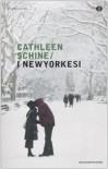 I newyorkesi - Cathleen Schine