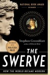 The Swerve: How the World Became Modern by Greenblatt, Stephen (1st (first) Edition) [Paperback(2012)] - Stephen Greenblatt