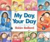 My Day, Your Day - Robin Ballard
