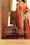 The Secret Bride (In The Court of Henry VIII, Book 1) (Henry VIII's Court) - Diane Haeger