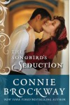 The Songbird's Seduction - Connie Brockway