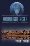 Moonlight Rises (Dick Moonlight) - Vincent Zandri
