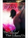 The Bond That Saves Us - Christine d'Abo