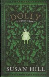 Dolly Signed - Susan Hill