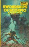 Swordships of Scorpio (The Saga of Prescot of Antares, 4) - Alan Burt Akers
