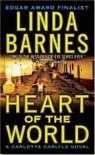 Heart of the World - Linda Barnes