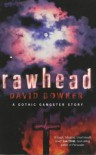 Rawhead - David Bowker