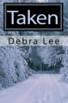 Taken - Debra Lee