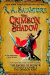 The Crimson Shadow - R.A. Salvatore