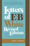 Letters of E. B. White - E.B. White