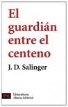 El guardián entre el centeno - J.D. Salinger