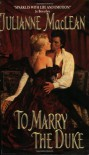 To Marry the Duke - Julianne MacLean