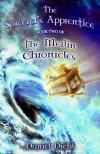 The Sorcerer's Apprentice (The Merlin Chronicles Book 2) - Daniel Diehl