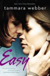 Easy  (Contours of the Heart #1) - Tammara Webber