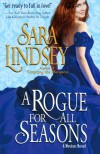 A Rogue for All Seasons - Sara Lindsey