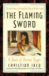 The Flaming Sword: A Novel of Ancient Egypt (Queen of Freedom Trilogy) - Christian Jacq