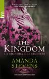 The Kingdom: La Signora dei cimiteri - Amanda Stevens