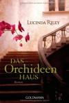 Das Orchideenhaus - Lucinda Riley, Sonja Hauser
