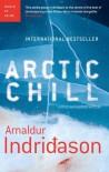 Arctic Chill - Arnaldur Indriðason