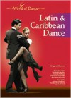 Latin and Caribbean Dance - Margaret Musmon, Margaret Musmon