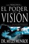 Los Principios Y El Poder De La Vision - Myles Monroe