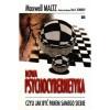 Nowa Psychocybernetyka - Maxwell Maltz
