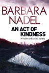 An Act of Kindness - Barbara Nadel