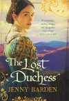 The Lost Duchess - Jenny Barden