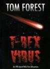 T-Rex Virus - Tom Forest