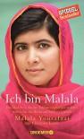Ich bin Malala: Das Mädchen, das die Taliban erschießen wollten, weil es für das Recht auf Bildung kämpft - Malala Yousafzai, Christina Lamb, Sabine Längsfeld, Margarete Längsfeld, Elisabeth Liebl