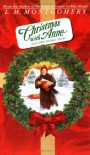 Christmas with Anne and Other Holiday Stories (L.M. Montgomery Books) - L M Montgomery