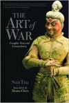 The Art of War: Complete Text and Commentaries - Sun Tzu, Thomas Cleary