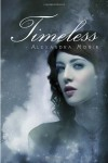 Timeless  - Alexandra Monir
