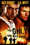 The Only One Who Knows - L.A. Witt, Cat Grant