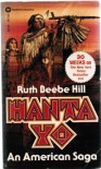 Hanta Yo: An American Saga - Ruth Beebe Hill