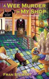 A Wee Murder in My Shop - Fran Stewart