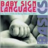 Baby Sign Language Basics - Monta Z. Briant
