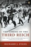 The Coming of the Third Reich - Richard J. Evans