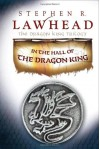 In the Hall of the Dragon King (The Dragon King Trilogy, #1) - Stephen R. Lawhead