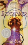 The Ropemaker - Peter Dickinson, Ian P. Andrew