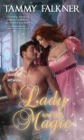 A Lady and Her Magic (Faerie, #1) - Tammy Falkner