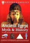 Ancient Egypt Myth  & History - Geddes & Grosset