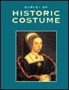 A Survey of Historic Costume: A History of Western Dress - Phyllis Tortora, Keith Eubank