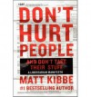 Don't Hurt People and Don't Take Their Stuff: A Libertarian Manifesto (Hardback) - Common - by Matt Kibbe