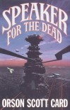 Speaker for the Dead (Ender's Saga, #2) - Orson Scott Card